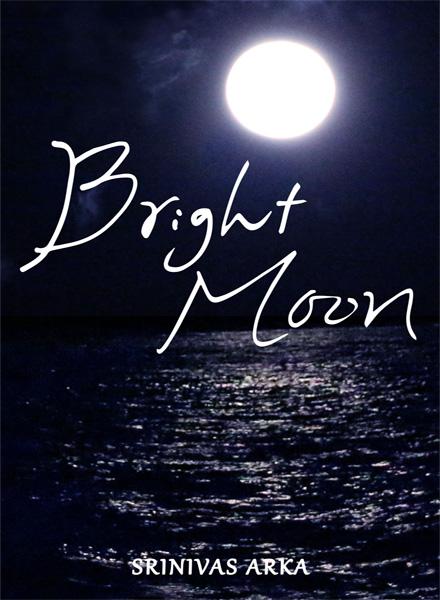 Bright-Moon-Srinivas-Arka