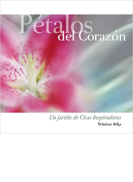 Petalos del Corazon - Srinivas Arka