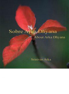 Sobre Arka Dhyana